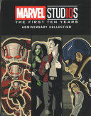 Marvel Studios  The First Ten Years Anniversary Collection PDF