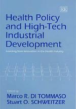 Health Policy and High-tech Industrial Development