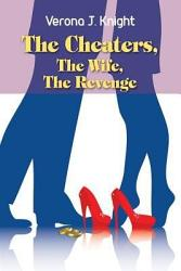 The Cheaters  The Wife  The Revenge PDF
