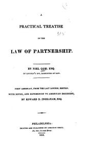 A Practical Treatise on the Law of Partnerships