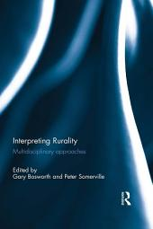 Interpreting Rurality: Multidisciplinary Approaches