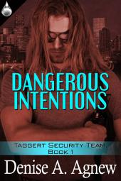 Dangerous Intention