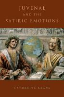 Juvenal and the Satiric Emotions PDF