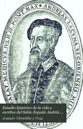 Estudio histórico de la vida y escritos del sabio español Andrés Laguna