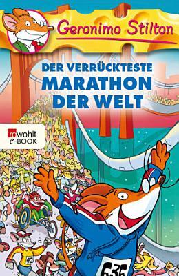 Der verr  ckteste Marathon der Welt PDF