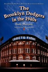 The Brooklyn Dodgers In The 1940s Book PDF