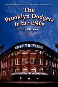 The Brooklyn Dodgers in the 1940s Book