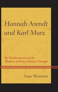 Hannah Arendt and Karl Marx Book