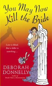 You May Now Kill the Bride Book