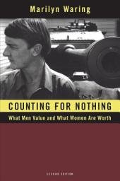 Counting for Nothing: What Men Value and What Women are Worth