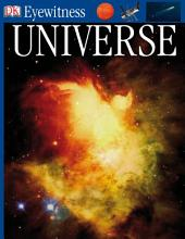 DK Eyewitness Books: Universe: Discover the Incredible Secrets of the Universe—from its Farthest Galaxies to Our Own Solar System