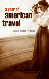 A Year of American Travel