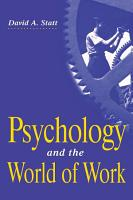Psychology and the World of Work PDF