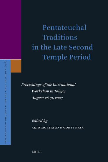 Pentateuchal Traditions in the Late Second Temple Period PDF