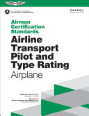 Airline Transport Pilot and Type Rating - Airplane Airmen Certification Standards