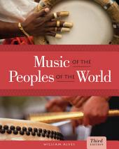 Music of the Peoples of the World: Edition 3
