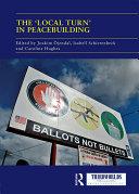 The 'Local Turn' in Peacebuilding