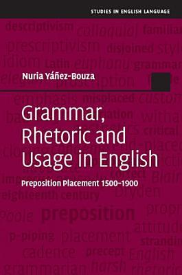 Grammar  Rhetoric and Usage in English