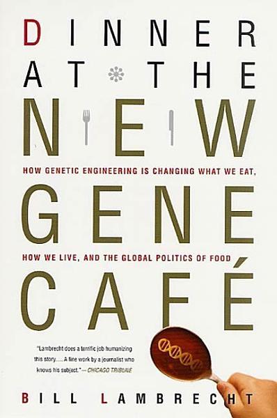Dinner at the New Gene Café