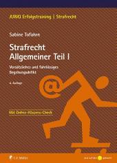 Strafrecht Allgemeiner Teil I: Vorsätzliches und fahrlässiges Begehungsdelikt, Ausgabe 4