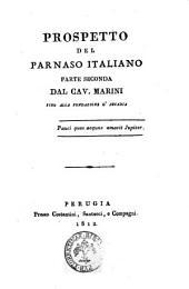 Prospetto del Parnaso italiano [Francesco Torti]: Parte seconda. Dal cav. Marini fino alla fondazione d'Arcadia, Volume 2