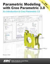 Parametric Modeling with Creo Parametric 3.0