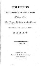 Colección de varias obras en prosa y verso: Volumen 6