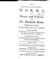 The Miscellaneous Works, in Prose and Verse, of Mrs. Elizabeth Rowe: Volume 2
