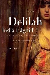 Delilah: A Novel