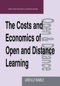 The Costs and Economics of Open and Distance Learning PDF
