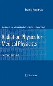 Radiation Physics for Medical Physicists: Edition 2