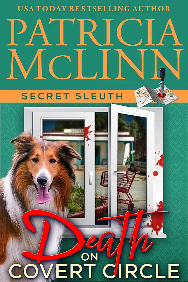 Death on Covert Circle (Secret Sleuth, Book 4)
