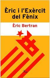Èric i l'Exèrcit del Fènix.: Acusat de voler viure en català