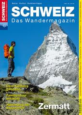 Zermatt - Wandermagazin SCHWEIZ 7/2015: Wandermagazin SCHWEIZ 7_2015