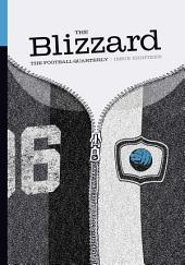 The Blizzard - The Football Quarterly: Issue Eighteen