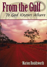 From Gulf to God knows where