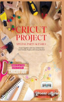 Cricut Project Special Party & Family