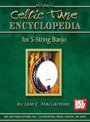 Celtic Tune Encyclopedia for 5 String Banjo