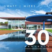 Swatt | Miers: 30 Projects