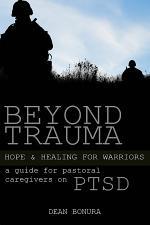 Beyond Trauma: Hope and Healing for Warriors