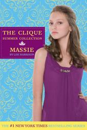 The Clique Summer Collection #1: Massie