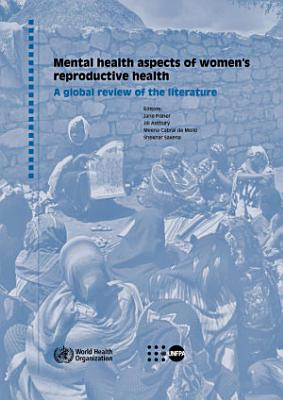 Mental Health Aspects of Women s Reproductive Health