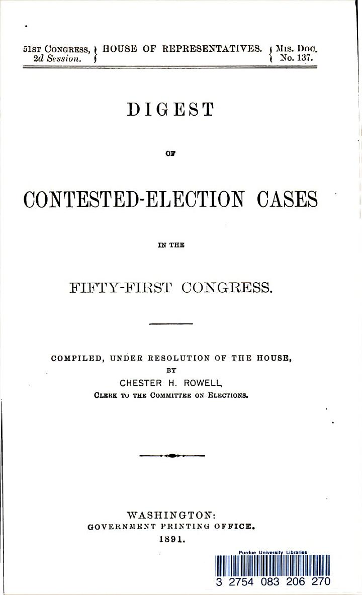 Digest of Contested-election Cases in the Fifty-first Congress