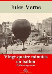 Vingt quatre minutes en ballon: Nouvelle édition augmentée