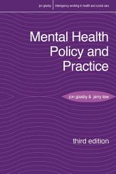 Mental Health Policy and Practice: Edition 3