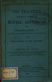The Teacher's Helpful Book of Mental Arithmetic for Standard I(-vi).