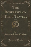 The Robertses on Their Travels  Vol  3 of 3  Classic Reprint  PDF