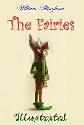 The Fairies (Illustrated): The poem by William Allingham illustrated by Julia Oleksiak