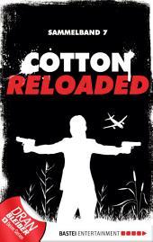 Cotton Reloaded - Sammelband 07: 3 Folgen in einem Band