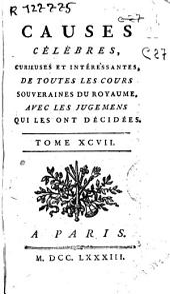 Causes célebres curieuses et interessantes, de toutes les cours souveraines du royaume, avec le jugemens qui les ont décidées: Volume97